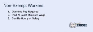 Non-Exempt Workers Requirements